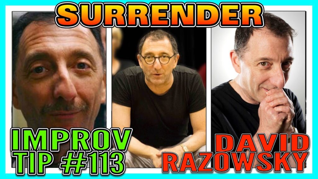 Improv Tips #113 - Surrender (w/ David Razowsky) (2019)