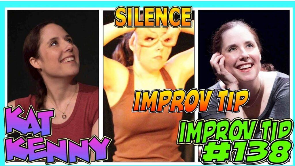 Improv Tip #138 - Silence (w/ Kat Kenny) (2020)