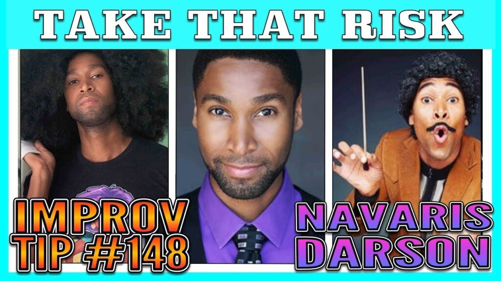 Improv TIp #148 - Take That Risk (w/ Navaris Darson) (2020)