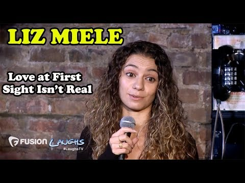 Love At First Sight Isn't Real | Liz Miele | Stand-Up Comedy