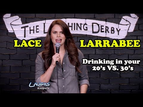 Drinking in Your 20's vs 30's | Lace Larrabee | Stand-up Comedy