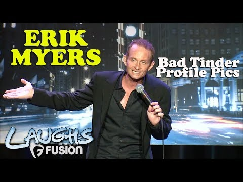 Bad Tinder Profile Pics | Erik Myers | Stand-Up Comedy