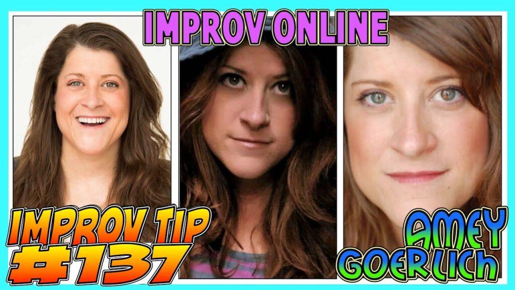 Improv Tip #137 - Online Improv (w/ Amey Goerlich) (2020)