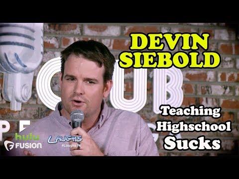 Teaching Highschool Sucks   Devin Siebold   Stand-Up Comedy