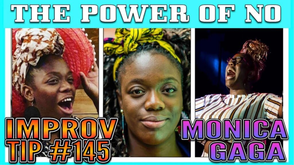 Improv TIp #145 - the Power of No (w/ Monica Gaga) (2020)