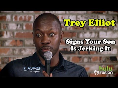 Signs Your Son Is Jerking It | Trey Elliot | Stand-Up Comedy