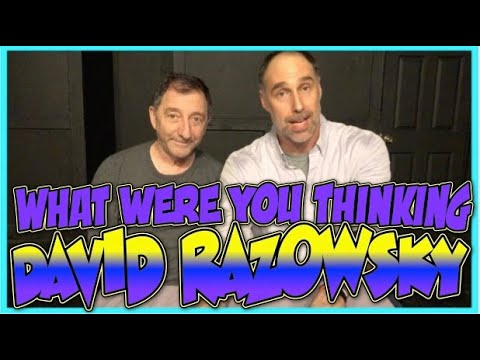 Improv Tips: What Were You Thinking (w/ Paul Vaillancourt and David Razowsky) (2019)