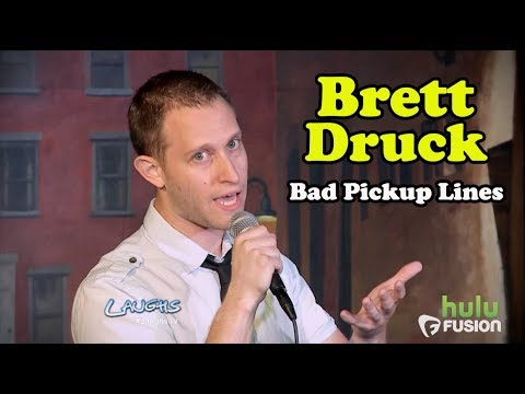 Bad Pickup Lines | Brett Druck | Stand-Up Comedy