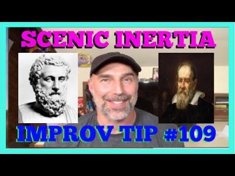 Improv Tips #109 - Scenic Inertia (2019)