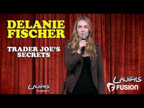 Trader Joe's Secrets    Delanie Fischer   Stand-Up Comedy