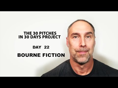 30 Pitches in 30 Days - Day 22 - Bourne Fiction (2020)