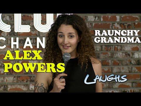 Raunchy Grandma | Alex Powers | Stand-Up Comedy