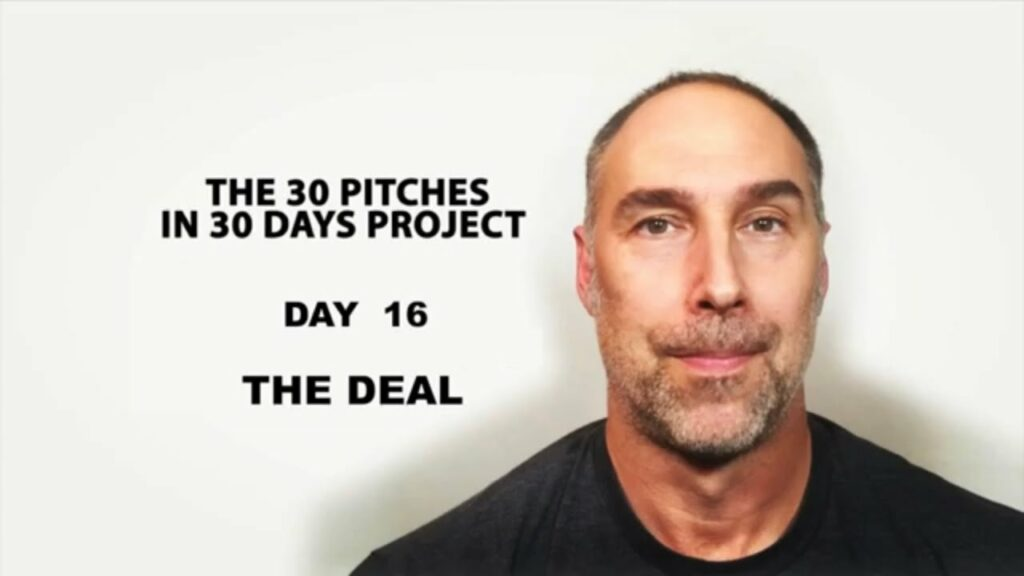 30 Pitches in 30 Days - Day 16 - The Deal (2020)