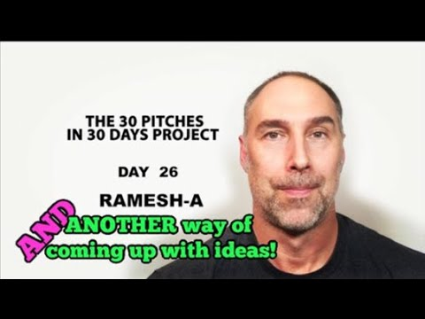 30 Pitches in 30 Days - Day 26 - Ramesh-A (2020)