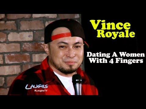 Dating A Woman With Four Fingers | Vince Royale | Stand-Up Comedy