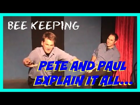 Improv Show - Pete and Paul Explain It All (Improv Duo) - Bee Keeping (2000)