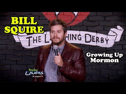 Growing Up Mormon   Bill Squire   Stand-Up Comedy