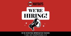 We're recruiting improvisation teachers! - The Maydays